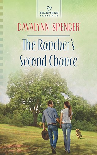 9780373486717: The Rancher's Second Chance (Heartsong Presents)