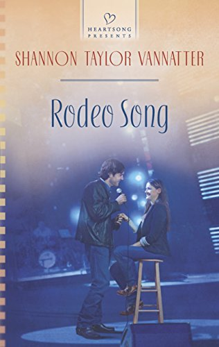 9780373487066: Rodeo Song (Heartsong Presents)