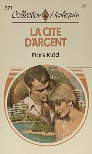 9780373493715: La Cite D'Argent (Harlequin (French)) (French Edition)