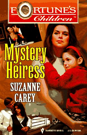 9780373501854: Mystery Heiress (Fortune's Children)