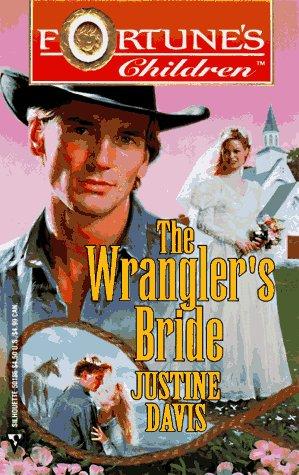 9780373501861: Wrangler's Bride (Fortune's Children)