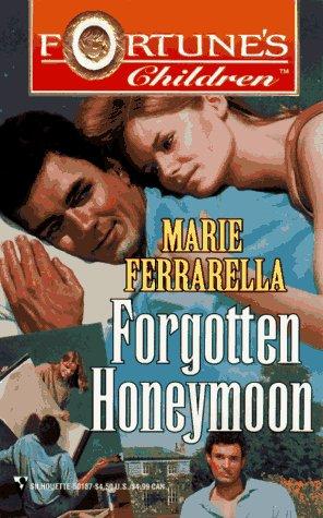 9780373501878: Forgotten Honeymoon (Fortune's Children)