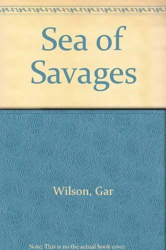 9780373502486: Sea of Savages