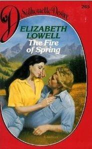 Fire of Spring: Elizabeth Lowell