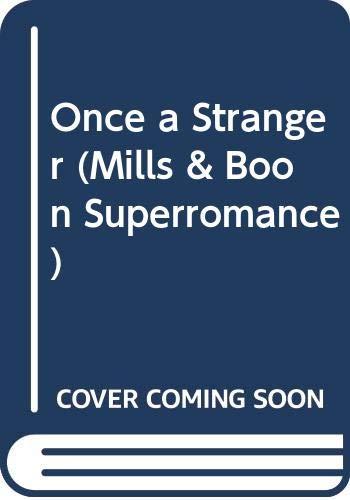 9780373506309: Once a Stranger (Mills & Boon Superromance)