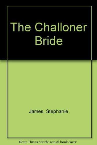9780373506514: Challoner Bride