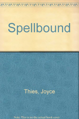 SPELLBOUND 348: JOYCE THIES