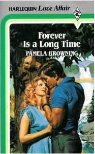 9780373506712: Forever is a Long Time