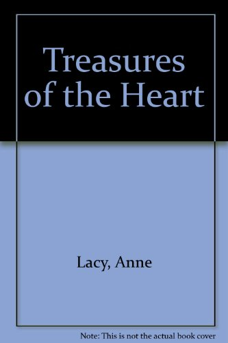 Treasures of the Heart: Anne Lacy