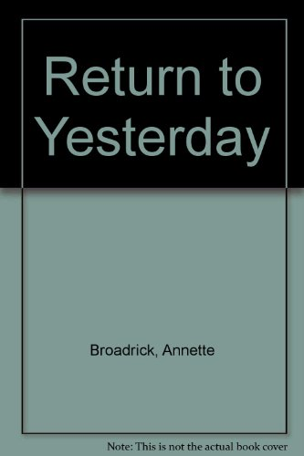 9780373507269: Return to Yesterday