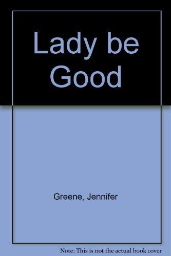 9780373508105: Lady be Good