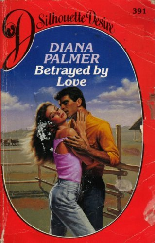 9780373508297: Betrayed by Love