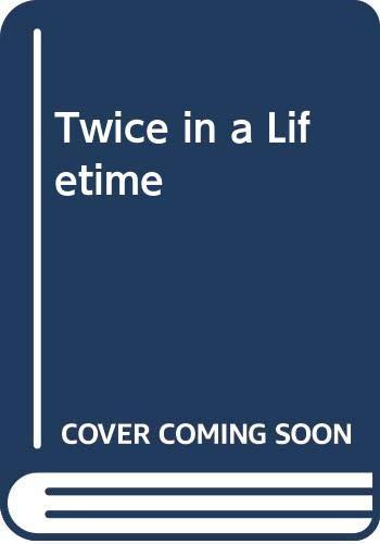 9780373508341: Twice in a Lifetime