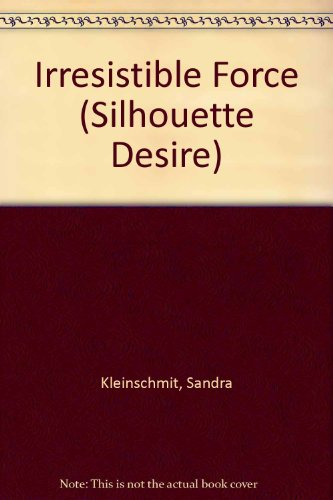 9780373508860: Irresistible Force (Silhouette Desire)