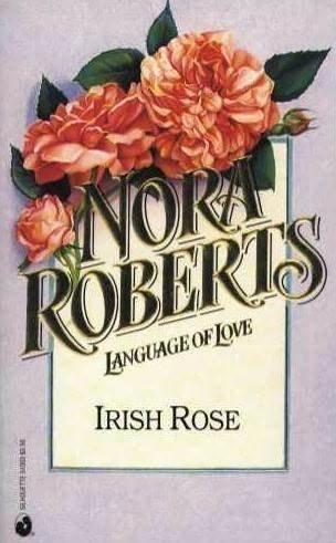 9780373510030: Irish Rose (Language of Love #3)