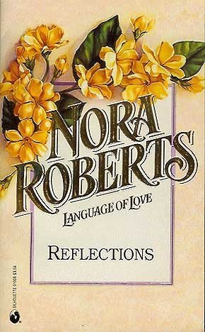 9780373510061: Reflections, No. 6  (Language Of Love)