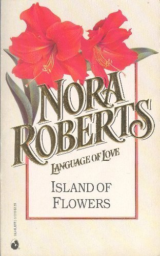 9780373510108: Island Of Flowers (Language of Love No.10)