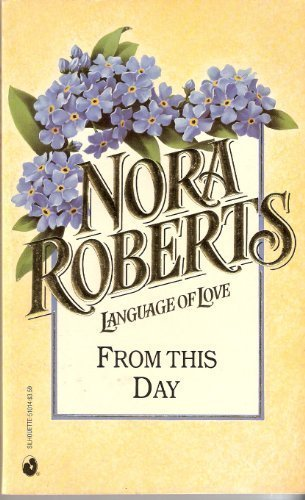 9780373510146: From This Day (Language of Love, No 14)