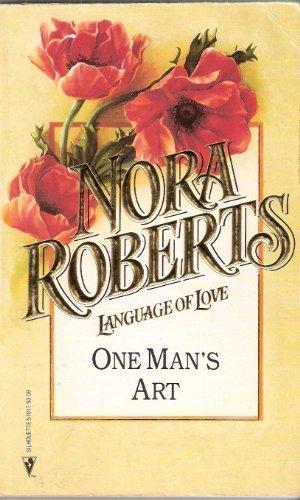 9780373510177: One Man's Art (Silhouette Language of Love #17)