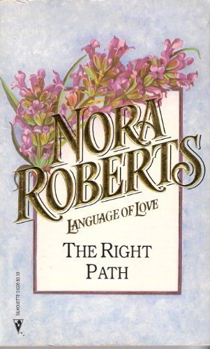 9780373510269: The Right Path (Language of Love No. 26)