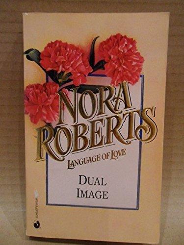 9780373510290: Dual Image (Language of Love, No 29)