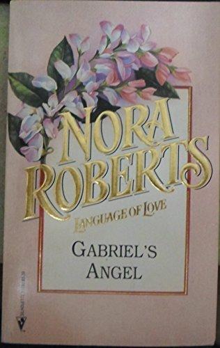 9780373510320: Gabriel's Angel (Language of Love, No 32)