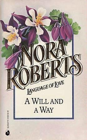 9780373510344: Will and a Way (Language of Love #34)