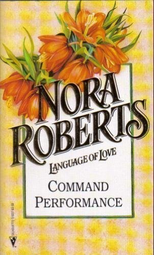9780373510375: Command Performance (Language Of Love No.37)