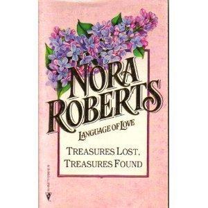 9780373510405: Treasures Lost, Treasures Found (Language Of Love Series #40)