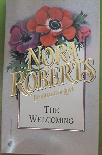9780373510467: Welcoming (Language of Love, No. 46)