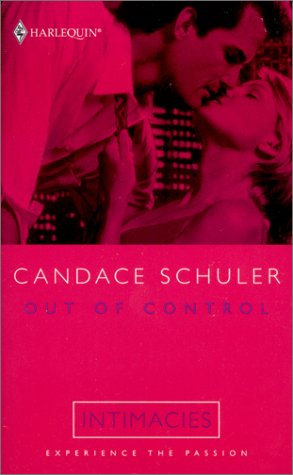 Out Of Control (0373511183) by Candace Schuler