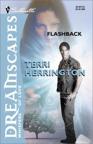 Flashback (A Time Travel Romance) (Silhouette Dreamscapes): Herrington, Terri