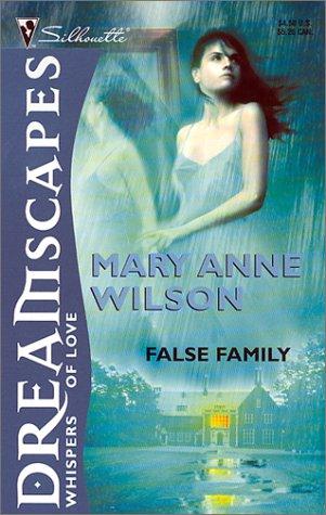 9780373511617: False Family (Dreamscapes)