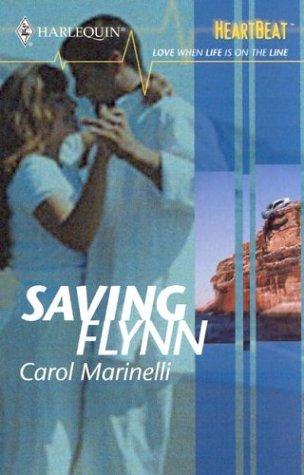 9780373512676: Saving Flynn (Harlequin Heartbeat)