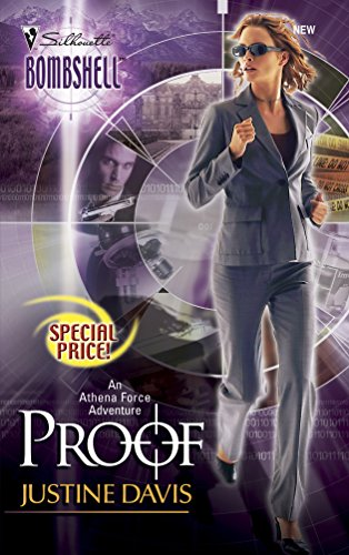 9780373513161: Proof: An Athena Force Adventure (Silhouette Bombshell)