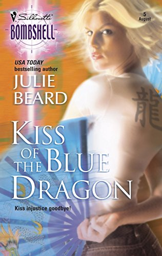 9780373513192: Kiss of the Blue Dragon (Silhouette Bombshell)