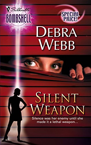 9780373513475: Silent Weapon (Silhouette Bombshell)