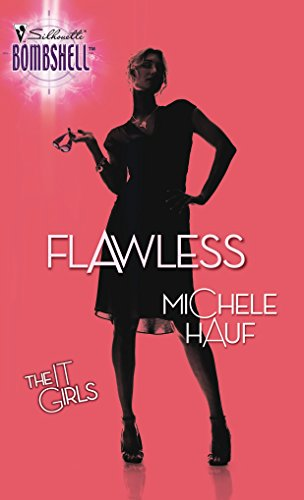 9780373513765: Flawless (Silhouette Bombshell)