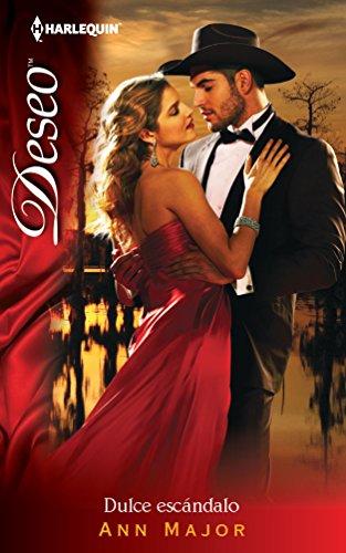 Dulce Escandalo: (Sweet Scandal) (Spanish Edition) (0373514700) by Ann Major