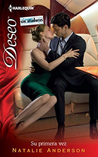 9780373515165: Su Primera Vez: (Her First Time) (Harlequin Deseo\First Time Lucky?) (Spanish Edition)