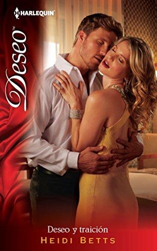 9780373515271: Deseo y Traicion = Desire and Betrayal (Harlequin Desco (Spanish))