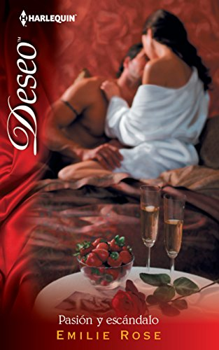 9780373515431: Pasion Y Escandalo: (Passion and Scandal) (Harlequin Deseo\Scandalous Passion) (Spanish Edition)