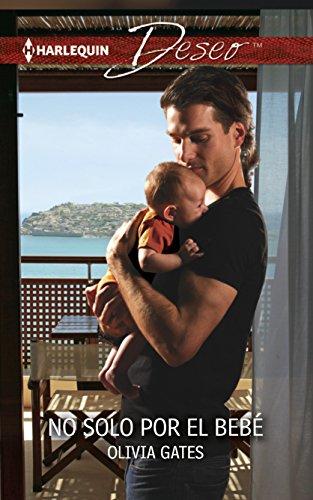 9780373516001: No solo por el bebé: (No Only Because of the Baby) (Spanish Edition)