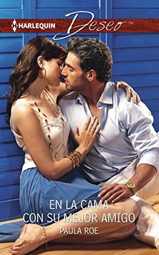 9780373516087: En la cama con su mejor amigo: (In the Bed with the Best Friend) (Harlequin Desco) (Spanish Edition)