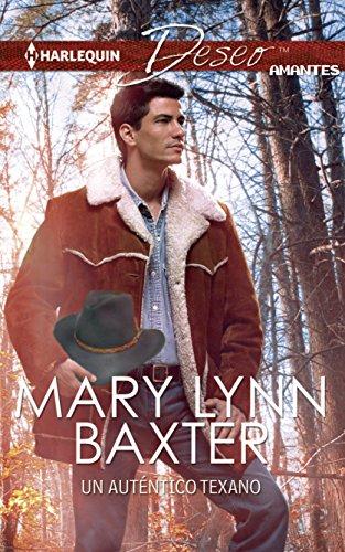 Un aut?ntico texano: (A Genuine Texan) (Harlequin Deseo) (Spanish Edition): Baxter, Mary Lynn