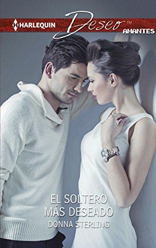 9780373516698: El soltero más deseado / The Most Wanted Bachelor
