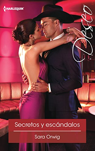 9780373517053: Secretos y Escandalos: (Secrets and Scandals) (Harlequin Deseo)