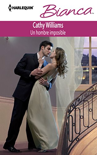 9780373517558: Un Hombre Imposible = An Impossible Man (Harlequin Bianca (Spanish))