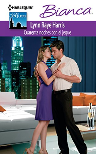 9780373517626: Cuarenta Noches Con El Jeque: (Forty Nights with the Sheikh) (Spanish Edition)