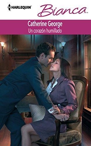 9780373517701: Un Corazon Humillado: (A Humbled Heart) (Spanish Edition)